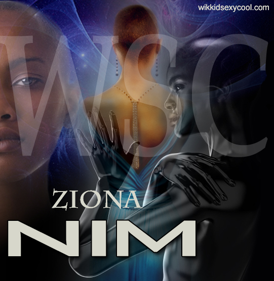 The transformation of Ziona NIM