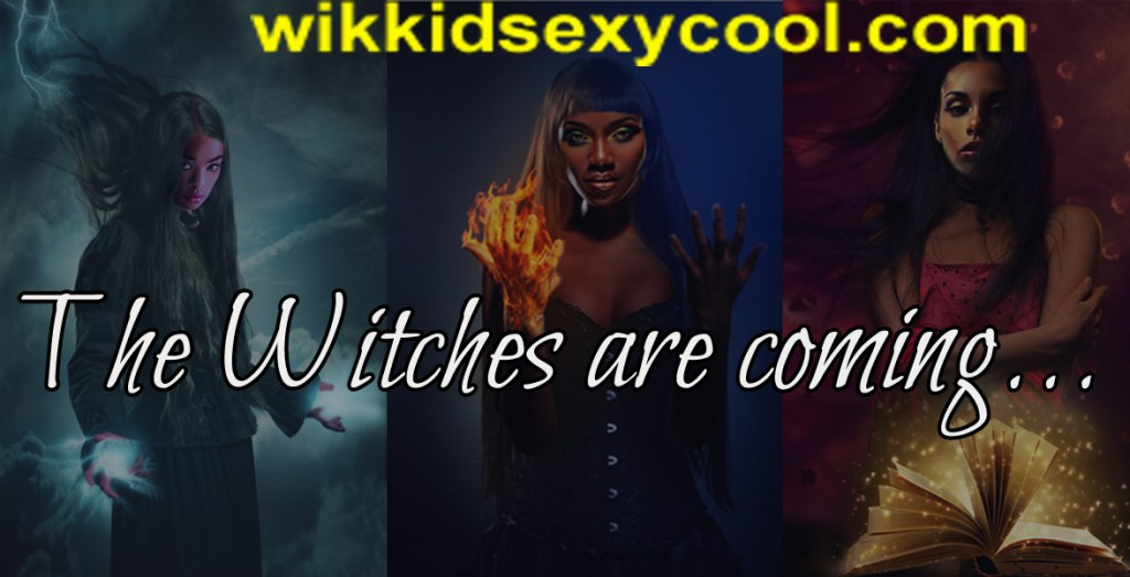 The Witches are coming copy