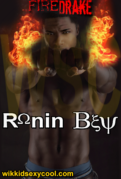 Ronin Bey's Fire fist